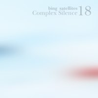 Bing Satellites - Complex Silence 18