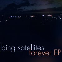 Bing Satellites - Forever