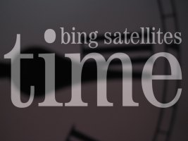 Bing Satellites - Time